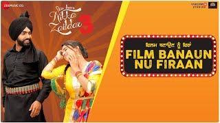 Film Banaun Nu Firaan - Nikka Zaildar 3 | Ammy Virk & Wamiqa Gabbi | Gurmeet Singh