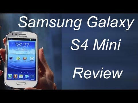 Samsung Galaxy S4 Mini Detailed Review- Features, Specifications, Gaming, Benchmark and more