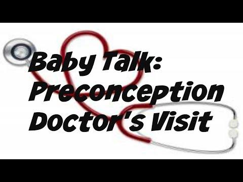 Baby Talk:  Preconception Doctor's Visit