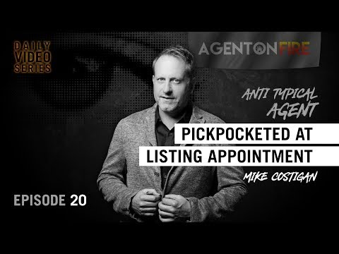 Pickpocketed at a Listing Appointment