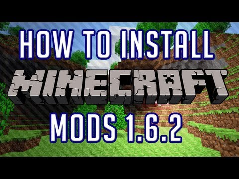 How To Install Minecraft Mods 1.6.1, 1.6.2 [New Launcher]