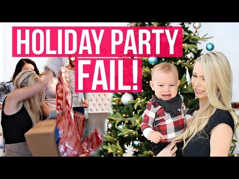 HOLIDAY PARTY FAIL!