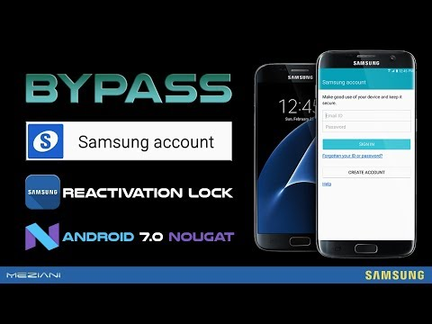 Bypass Samsung Account Android 7.0 Nougat Reactivation Lock