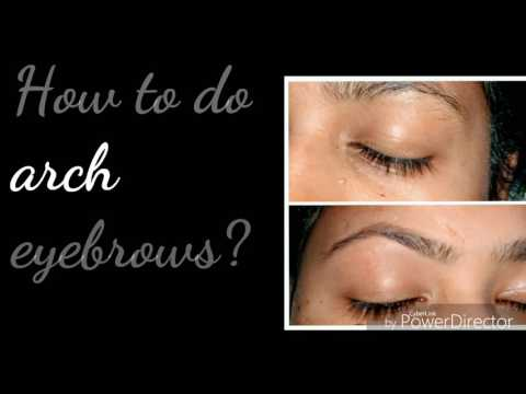 आर्च eyebrows || कैसे बनाए। how to do|| arch eyebrows || easily