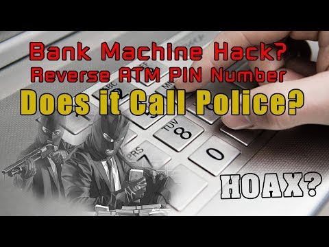 Backwards or Reverse Pin Number at ATM calls the Police? Bank Machine Hoax.