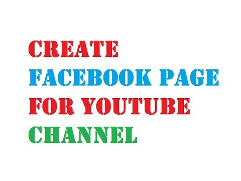 Create Facebook Page For YouTube Channel