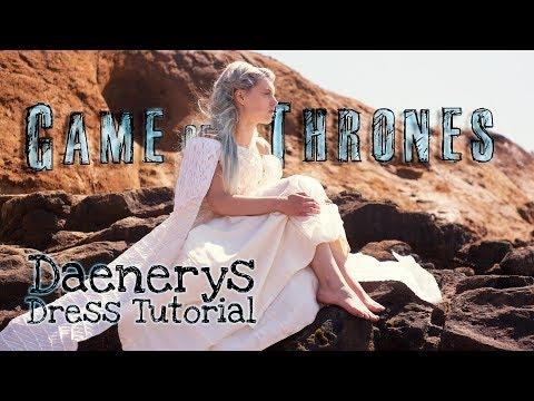 How to make the Daenerys Targaryen White Dress Cosplay - Costume Tutorial
