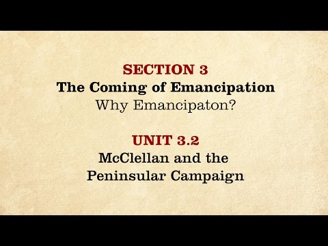 MOOC | McClellan and the Peninsular Campaign | The Civil War and Reconstruction, 1861-1865 | 2.3.2