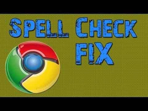 Google Chrome Spell Check Fix! -Tutorial