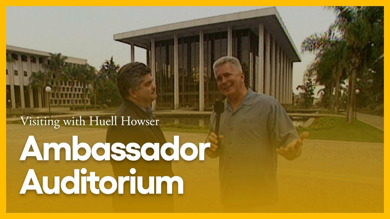 Visiting with Huell Howser: Ambassador Auditorium
