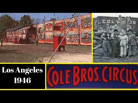 Cole Bros. Circus, Los Angeles, 1946 Tour