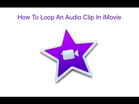 How To Loop An Audio Clip In iMovie