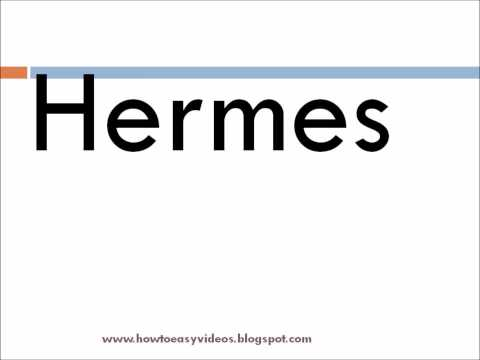 How to pronounce / Say the brand name Hermes