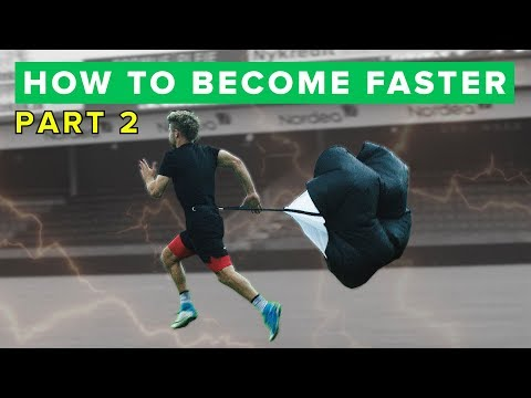 HOW TO BECOME FASTER PT II