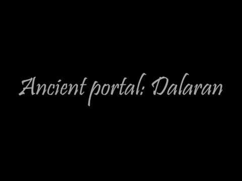 World of Warcraft - Ancient Portal: Dalaran