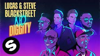 Lucas & Steve x Blackstreet - No Diggity (Official Music Video)