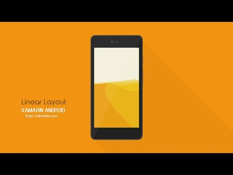 Xamarin Android Tutorial - Linear Layout