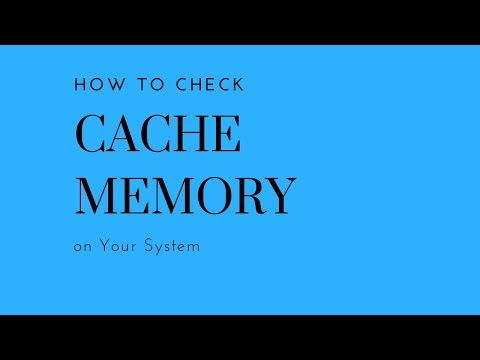 How to Check Cache Memory of a System