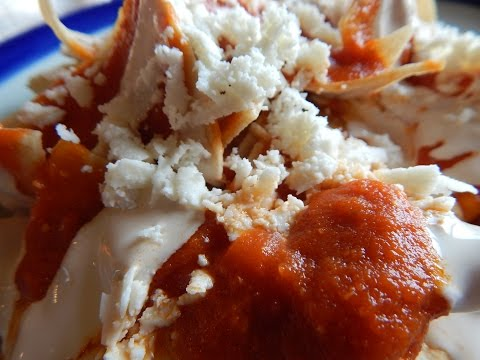 Chilaquiles. How to Make Chilaquiles
