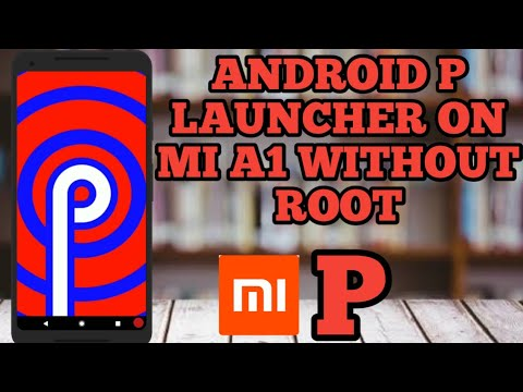 Launcher android p mi a1