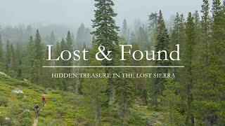 Lost & Found // Hidden Treasure in the Lost Sierra