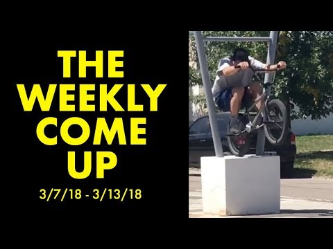 *The Best BMX Street Clips* The Weekly Come Up 9
