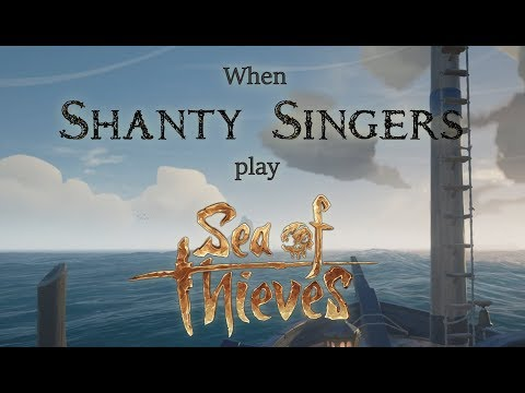 What happens when shanty singers play Sea of Thieves [The Longest Johns]