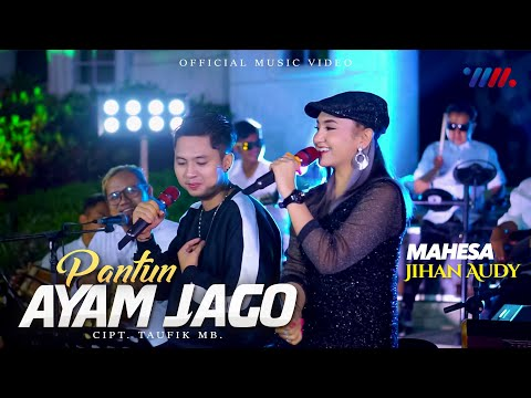 Download Lagu Jihan Audy Pantun Ayam Jago Ft Mahesa Mp3