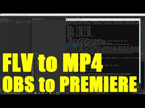 How to Convert OBS FLV to MP4 for Adobe PREMIERE