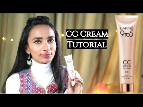 Lakme CC Makeup Tutorial for Beginners | How to apply Lakme 9 to 5 CC Cream?