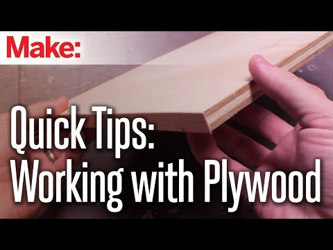 Quick Tips: Working With Plywood