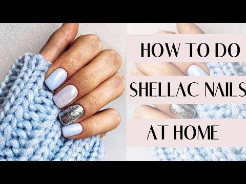 SHELLAC NAILS AT HOME (IN 2018!) | Tutorial + Review | DIY Gel Manicure At Home