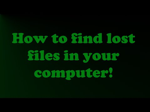 How to find lost files on your computer!