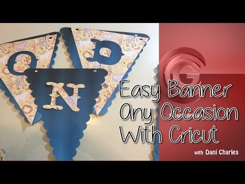 Craft DYI :Easy Banner for any party with Cricut Explore Air / by Cup n Cakes Gourmet