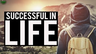 How To Be Successful In Your Life
