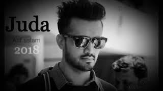 juda Atif aslam best audio song 2018