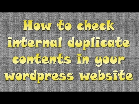 How To Check Internal Duplicate Contents In Your WordPress Website - Duplicate Content Checker Tool