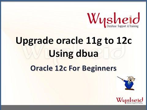 Oracle 12c dba Tutorial |  oracle database upgrade  11g to 12c  | Database Upgrade Assistant | DBUA