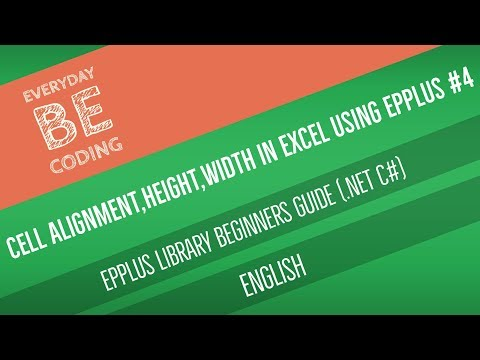 How to Apply Text Alignment, Row Height, Column Width in Excel Sheet using EPPlus [English] - PART 4