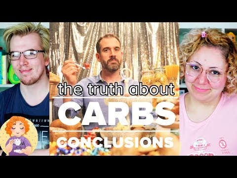 The Truth About CARBS || BBC Documentary Review 2/2 Conclusions