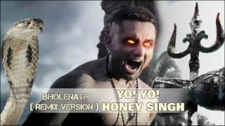 OM NAMAH SHIVAYA | YO YO HONEY SINGH | BHOLENATH NEW HINDI RAP SONG 2016 [REMIX VERSION]