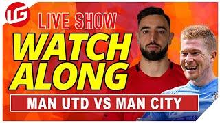 MAN UTD VS MAN CITY LIVE WATCHALONG