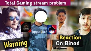Total Gaming stream problem    Gyan gaming warning    Aura gaming message    Two side gamer react