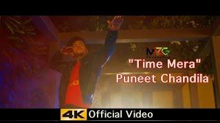 Time Mera ( Official Video ) ★  Puneet Chandila ★ Latest Hindi Song 2016 ★ MRG Production