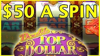 💋💲 $50/BET Double Top Dollar Bets!! ✦ HIGH LIMIT SLOTS ✦ Slot Machine Pokies w Brian Christopher