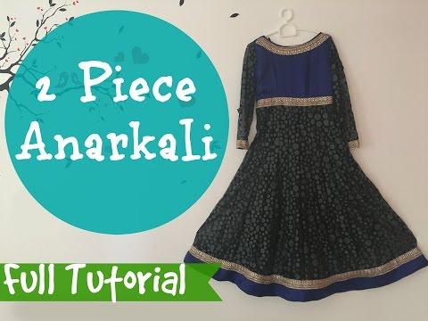 2 Piece Anarkali - Full Tutorial