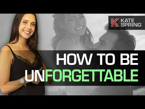 How To Be Unforgettable (4 EASY Tips to be more attractive...Instantly! )