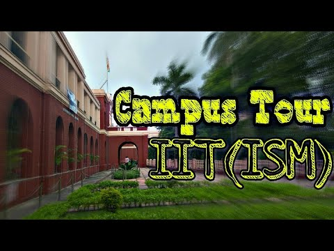 IIT ISM Dhanbad Campus Tour