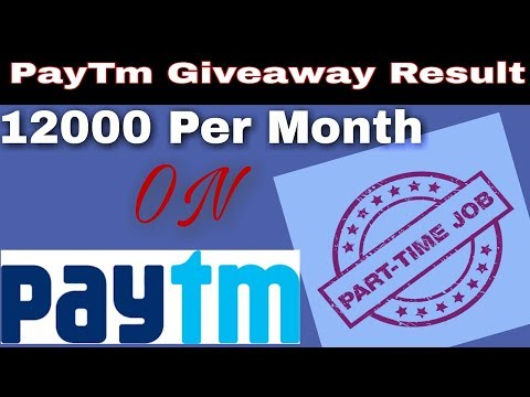 How to earn Unlimited Paytm money? Get 12000 per month From Paytm, Best part time job offer in india