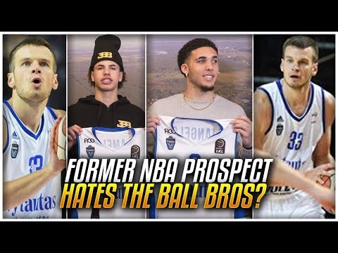 Why THIS Teammate HATES The BALL BROTHERS & Wants Them OUT Of LITHUANIA!